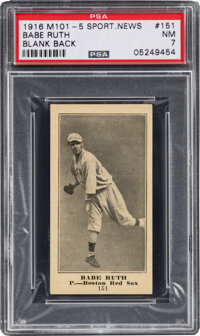 1916 M101-5 Blank Back Sporting News Babe Ruth Rookie #151 PSA NM 7