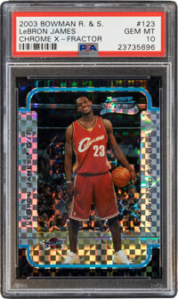 2003 Bowman Rookies & Stars LeBron James (Chrome X-Fractor) #123 PSA Gem Mint 10 - #'d 75/150