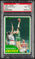 Basketball Cards:Singles (1980-Now), 1981 Topps Kevin McHale (East) #75 PSA NM-MT 8....