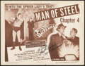 """Movie Posters:Serial, Superman (Columbia, 1948). Very Fine-. Autographed Title Lobby Card (11"""" X 14"""") Chapter 4 -- """"Man of Steel."""" Serial.. ..."""