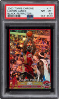 Basketball Cards:Singles (1980-Now), 2003 Topps Chrome LeBron James (Black Refractor) Rookie #111 PSA NM-MT+ 8.5 - #'d 428/500. ...