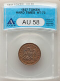 Hard Times Tokens, 1837 Token Half Cent Worth of Pure Copper, HT-73 AU58 ANACS....