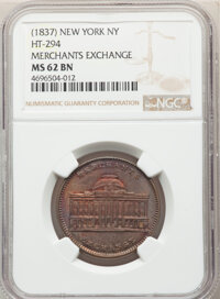 1837 Token Merchants Exchange, New York NY, HT-294, R.1, MS62 Brown NGC. NGC Census: (0/0). PCGS Population: (2/1)....(P...