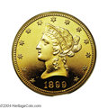 Proof Liberty Eagles: , 1899 $10 PR64 PCGS. The Philadelphia Mint delivered only ...