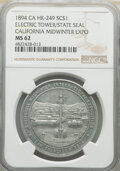 So-Called Dollars, 1894 Medal California Midwinter Exposition, HK-249, MS62 NGC. (642604)....