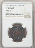 1793 1C Wreath, Lettered Edge -- Tooled -- NGC Details. VF. Mintage 63,353. ...(PCGS# 1350)