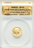 2008-W Four-Piece Gold Buffalo Set, First Strike, SP70 ANACS. Set #004 of 297.... (Total: 4 coins)
