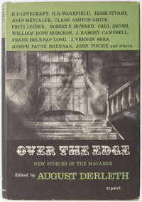 August Derleth and Others Over the Edge (Arkham House, 1964)