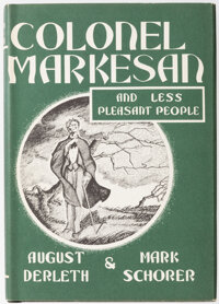 August Derleth and Mark Schorer Colonel Markesan and Less Pleasant People (Arkham House, 1966)