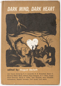 August Derleth (editor) Dark Mind, Dark Heart (Arkham House, 1962)