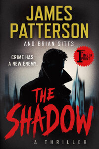 James Patterson and Brian Sitts The Shadow Signed Galley Copy (Grand Central Publishing, 2021)