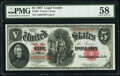 Fr. 83 $5 1907 Legal Tender PMG Choice About Unc 58