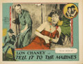 Movie Posters, Lon Chaney lobby card for Tell it to the Marines. . ...