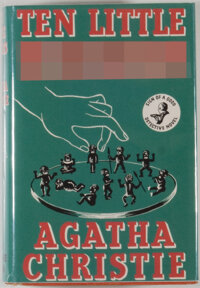 Agatha Christie. Ten Little Niggers. London: Crime Club, [1939]. First edition. Octavo. 252 pag