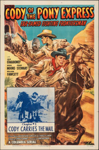 """Cody of the Pony Express (Columbia, 1950). Folded, Fine/Very Fine. One Sheet (27"""" X 41"""") Chapter 1 -- """"Co..."""
