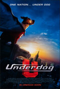 "Movie Posters:Action, Underdog (Buena Vista, 2007). Rolled, Very Fine. One Sheet (27"" X 40"") DS Advance. Action.. ..."