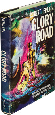 Robert A. Heinlein. Glory Road. New York: Putnam, [1963]. First edition in first issue dust jac