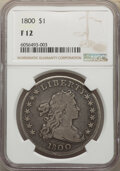 1800 $1 Fine 12 NGC. NGC Census: (35/651). PCGS Population: (78/1097). CDN: $1,200 Whsle. Bid for NGC/PCGS Fine 12. Mint...