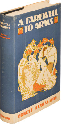 Ernest Hemingway. A Farewell to Arms. New York: Charles Scribner's Sons, 1929. First edition, w