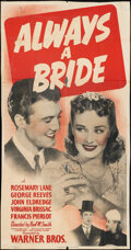 """Movie Posters:Comedy, Always a Bride (Warner Bros., 1940). Very Good+ on Kraft Paper. Trimmed Three Sheet (Approx. 41"""" X 78.5""""). Comedy.. ..."""