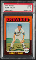 Baseball Cards:Singles (1970-Now), 1975 Topps Robin Yount #223 PSA NM 7. The seventee...
