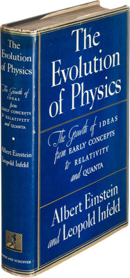 Albert Einstein and Leopold Infeld. The Evolution of Physics. The growth of ideas from early