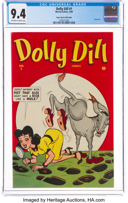 Dolly Dill #1 Mile High Pedigree (Marvel, 1945) CGC NM 9.4 Off-white to white pages....