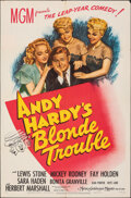 """Movie Posters:Comedy, Andy Hardy's Blonde Trouble (MGM, 1944). Folded, Fine/Very Fine. One Sheet (27"""" X 41""""). Comedy.. ..."""