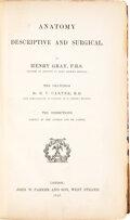 Books:Medicine, Henry Gray. Anatomy. Descriptive and Surgical. London: John W. Parker & Son, 1858. First edition....