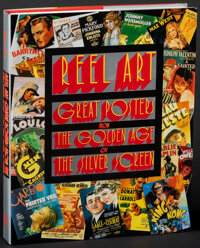 Reel Art: Great Posters From the Golden Age of The Silver Screen by Stephen Rebello and Richard Allen(Abbeville Press, 1...