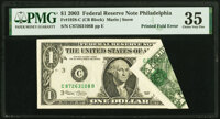 Printed Fold Error Fr. 1928-C $1 2003 Federal Reserve Note. PMG Choice Very Fine 35