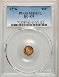1876 MS Indian Round 25 Cents, BG-879, R.4, MS64 PL PCGS....(PCGS# 771787)