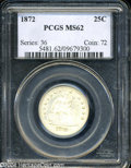 Seated Quarters: , 1872 MS62 PCGS. ...