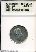 Coins of Hawaii: , 1883 Hawaii Quarter VF30--Edge Damaged, Whizzed-- ANACS. ...