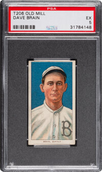 1909-11 T206 Old Mill Dave Brain PSA EX 5 - Pop One, Only Two Higher for Brand