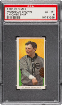 1909-11 T206 Old Mill Mordecai Brown (Chicago On Shirt) PSA EX-MT 6 - Pop Three, None Higher for Brand