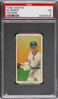 1909-11 T206 Tolstoi Al Burch (Fielding) PSA VG 3 - Pop One, Only Two Higher for Brand
