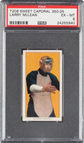 Baseball Cards:Singles (Pre-1930), 1909-11 T206 Sweet Caporal 350/25 Larry McLean PSA EX-MT 6 - Pop One, One Higher for Brand/Series/Factory. ...