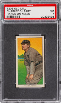 1909-11 T206 Old Mill Charley O'Leary (Hands On Knees) PSA NM 7 - Pop Two, None Higher for Brand