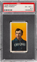 Baseball Cards:Singles (Pre-1930), 1909-11 T206 Piedmont 150 Fred Parent PSA EX-MT+ 6.5 - Pop One, Four Higher for Brand/Series. ...