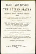 Title Page for Eighty Years' Progress of The United States: A Family Record of American Industry, Energy and Enterprise...