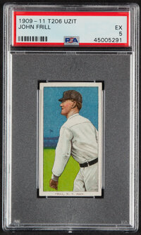 1909-11 T206 Uzit John Frill PSA EX 5 - The Only PSA-Graded Card & One of the Finest!
