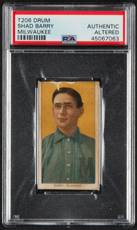 1909-11 T206 Drum Shad Barry PSA Authentic - The Only SGC & PSA Graded Example!