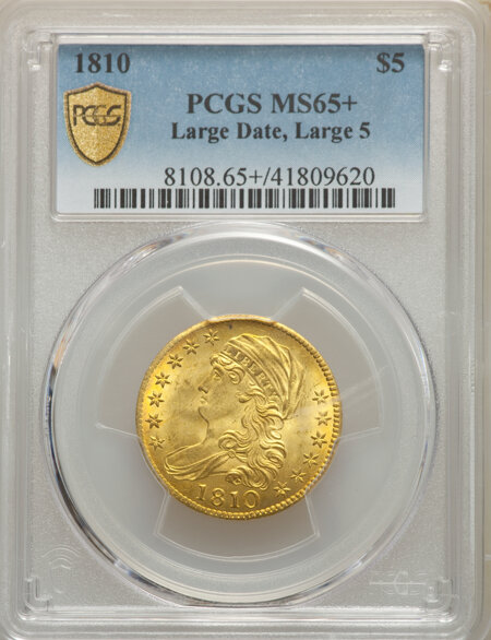 1810 $5 Large Date, Large 5 PCGS Secure 65 PCGS