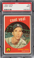 Baseball Cards:Singles (1950-1959), 1959 Topps Coot Veal #52 PSA Mint 9 - Only One Higher....