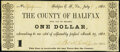 Obsoletes By State:Virginia, Halifax Court House, VA- County of Halifax $1 July 1, 1862 Jones-Littlefield CH01-09 Extremely Fine.. .....