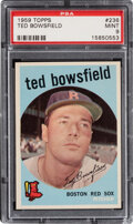 Baseball Cards:Singles (1950-1959), 1959 Topps Ted Bowsfield #236 PSA Mint 9 - Pop Five, None ...