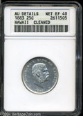 Coins of Hawaii: , 1883 Hawaii Quarter XF40 AU Details ANACS Cleaned....