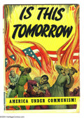 Golden Age (1938-1955):Religious, Is This Tomorrow #1 (Catechetical Guild, 1947) Condition: GD+.Theme of communists taking over the USA. Overstreet 2004 GD 2...