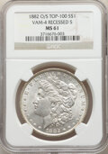 1882-O/S $1 Recessed S, VAM-4, MS61 NGC. A Top 100 Variety. NGC Census: (55/123). PCGS Population: (85/551). CDN: $225 W...